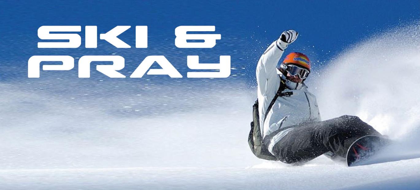 Ski & Pray 2020